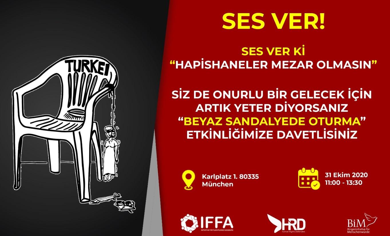 """Eyleme Çağrı :""""Ses ver ki hapishaneler mezar olmasın"""" 3"""